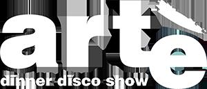 Artè Disco Dinner Show